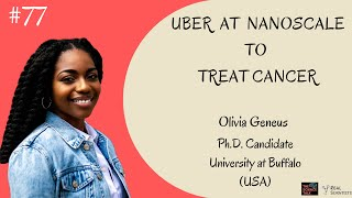 Uber at Nanoscale to Treat Cancer ft. Olivia Geneus | #77 Under the Microscope