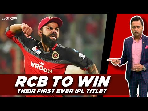 RCB To WIN Their FIRST Ever IPL Title? | #AakashVani | IPL Predictions