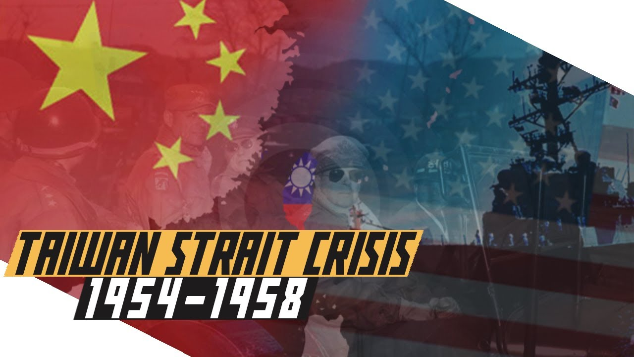 Taiwan Strait Crisis 1954-1958 - Cold War DOCUMENTARY