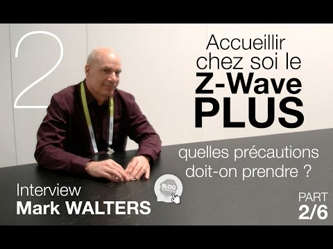 Domadoo - Interview Mark Walters - Z-Wave Alliance VO (2/6)