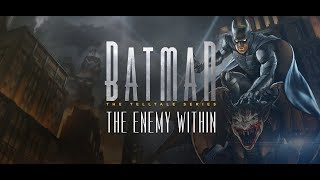Batman The Enemy Within ● Episode 3.1 ● Fractured Mask ● Бэтмен 2● Эпизод 3 - Треснутая маска (В1)