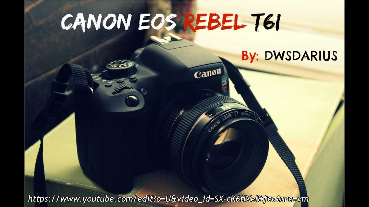 Canon Eos Rebel T6i Basic Review