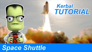 How to Build a Space Shuttle in KSP