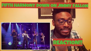 FIFTH HARMONY DOWN LIVE ON JIMMY FALLON (REACTION)