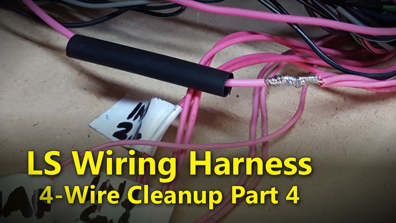 small resolution of ls wiring harness part 4 project rowdy ep016 youtube 4 wire trailer wiring harness 4 wire wiring harness