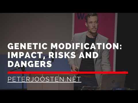 Genetic Modification: impact, risks and dangers!