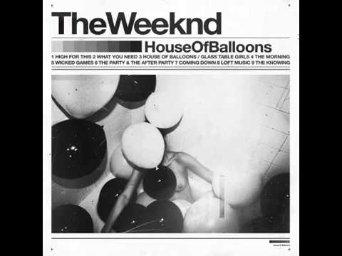 The Weeknd   The Morning (House Of Balloons)