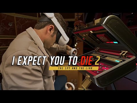 I Expect You To Die 2 - Official Mixed Reality Trailer