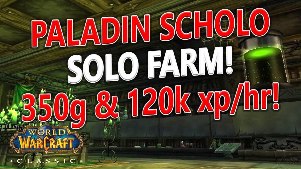 WoW Classic - Improved Paladin Scholo Farm/Boost! 120k xp/hr   350+g/hr!