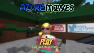 Lets play RoBlox : AZURE MINES