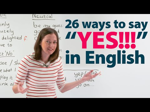 So many ways to SAY YES in English!