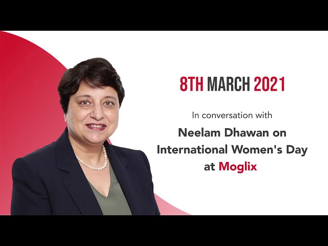 Neelam Dhawan is in a conversation with Moglix on Women's Career Growth
