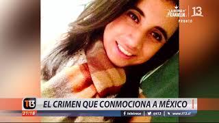 El crimen que conmociona a México