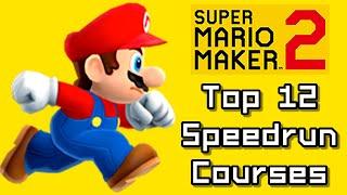 Super Mario Maker 2 Top 12 SPEEDRUN Courses (Switch)