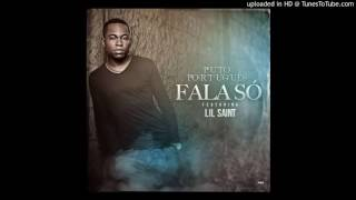 Puto Portugues Ft. Lil Saint - Fala So (Kizomba 2016)