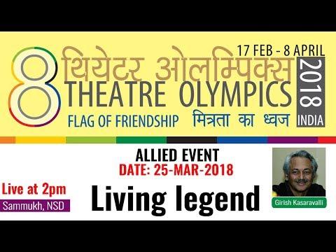 "ALLIED EVENT ""Living Legend"" Delhi - Shri Girish Kasaravalli [25-MAR-2018]"