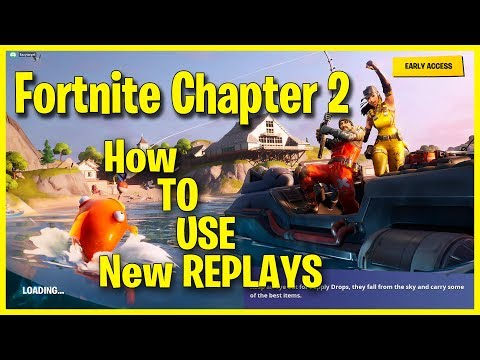 How To Use Replays In Fortnite Chapter 2