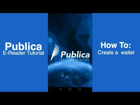 How To Create A New Wallet Using Publica E-reader App?