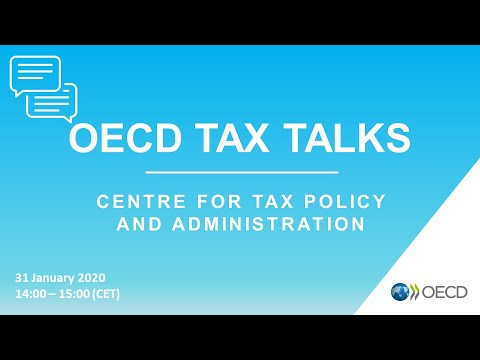 OECD Tax Talks #14 - January 2020 - Centre for Tax Policy and Administration