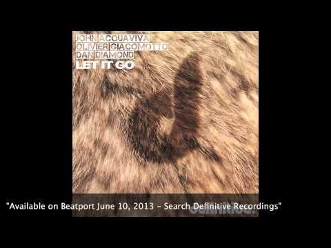 """Let it Go (Ohmme Remix)"" - John Acquaviva, Olivier Giacomotto, Dan Diamond"