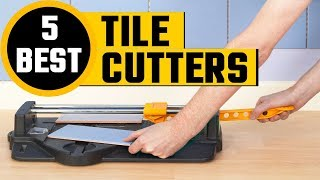 ✅ Top 5: Best Tile Cutters Review In 2018 | Manual Tile Cutter (Buying Guide)