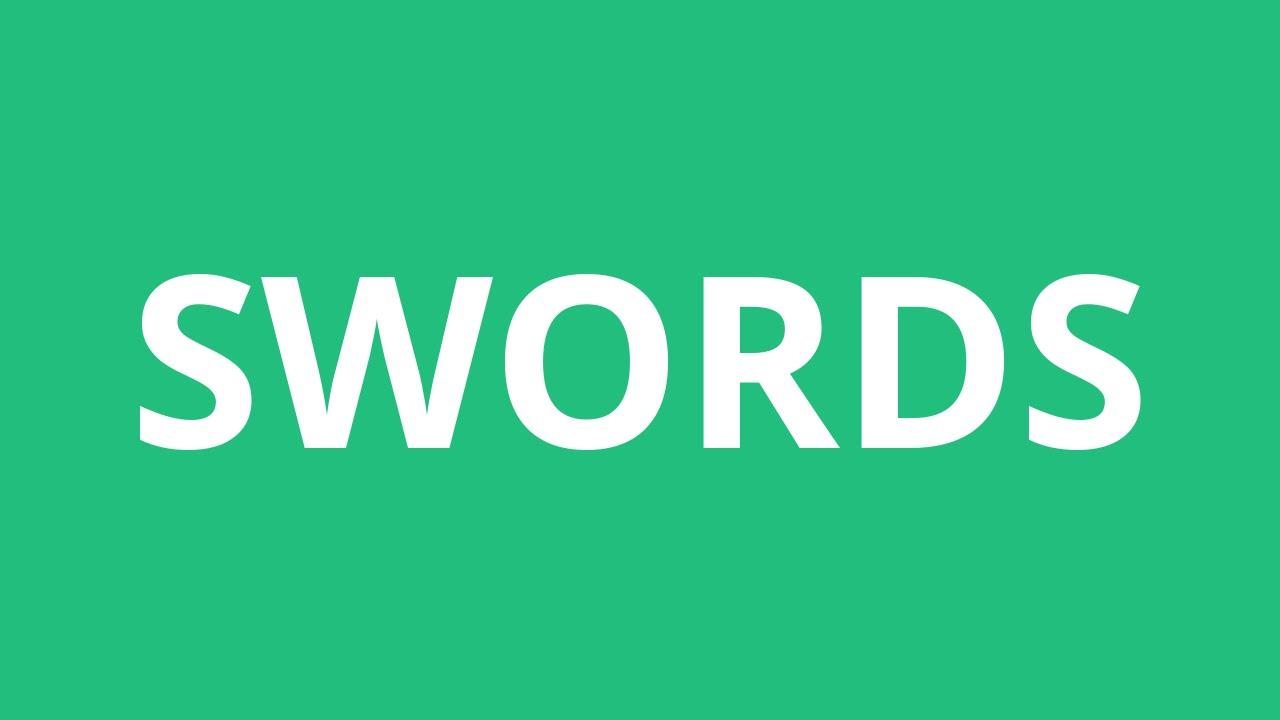 How To Pronounce Swords - Pronunciation Academy