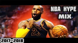Nba hype mix 2017-2018 ᴴᴰ