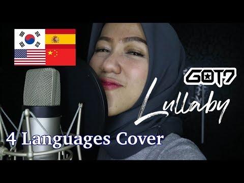 GOT7 갓세븐 - Lullaby (4 Languages Cover: Korea, English, Spanish, Chinese)