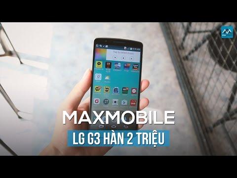 Có nên mua LG G3 giá khoảng 2 triệu tại Maxmobile ?