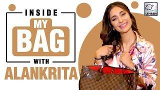 Inside My Bag With Alankrita Sahai | EXCLUSIVE