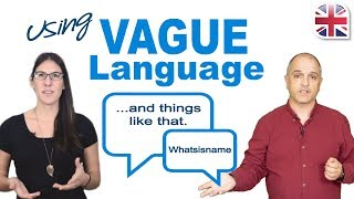 Improve Your Spoken English with Vague Language - English Speaking Lesson