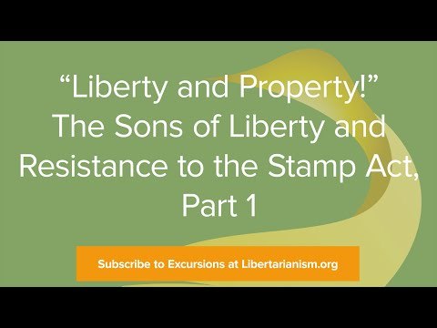 Excursions, Ep. 7: The Sons of Liberty and Resistance to the Stamp Act: Part 1