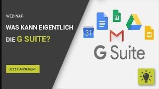 Webinar: Was kann und soll eigentlich G Suite?