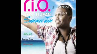 R.I.O. & U-Jean Vs The Underdog Project - Summer Jam (Jul DJ & Noya Bren Bootleg)