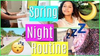 Spring night Routine