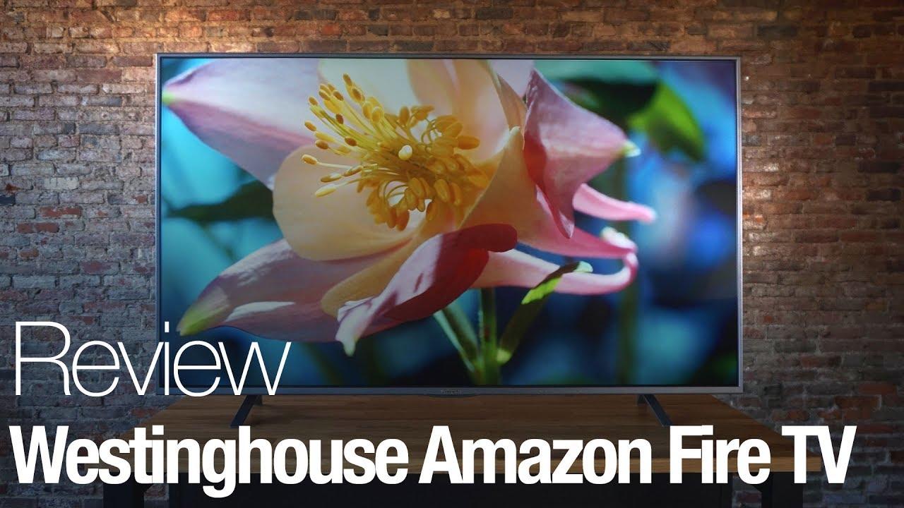 Westinghouse Amazon Fire 4K TV Review