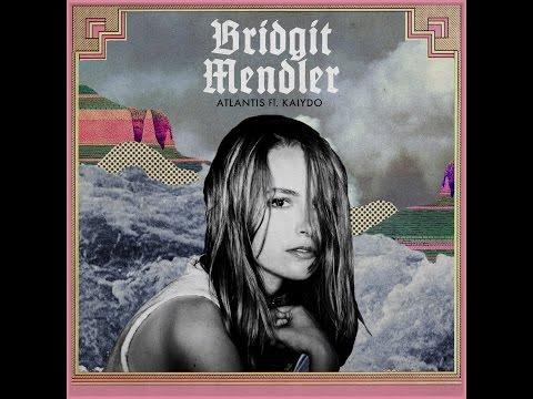 Atlantis (feat. Kaiydo) (Official Audio) - Bridgit Mendler