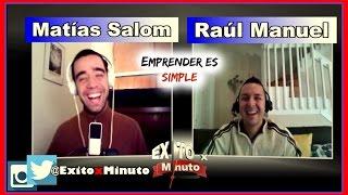 Emprender es simple - Entrevista a Matías Salom de SuperHabitos