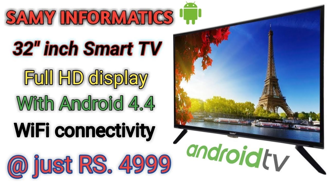65ca8e57796b7 SAMY 32 INCH SMART ANDROID TV FOR RS. 4999