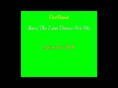 Save The Last Dance For Me German