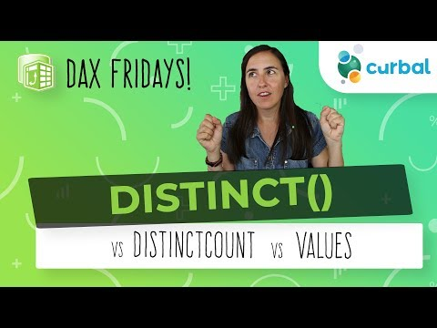 DAX Fridays! #87: DISTINCT vs DISTINCTCOUNT vs VALUES - YouTube