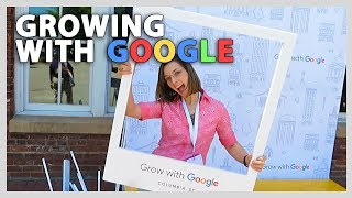 GROWING WITH GOOGLE (5/2/18 - 5/3/18)