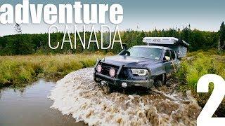 adventure CANADA: Part 2