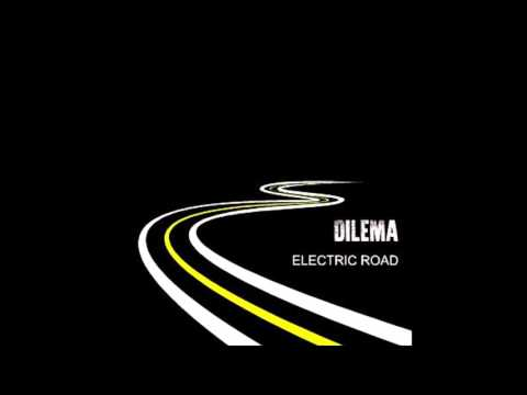 DILEMA - CHANGE THE REALITY