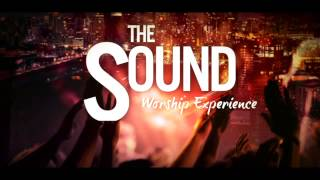 The Sound Worship Experience
