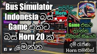 Bus Simulator Indonesia Game එකට බස් Horn 20ක් Sinhala CTM