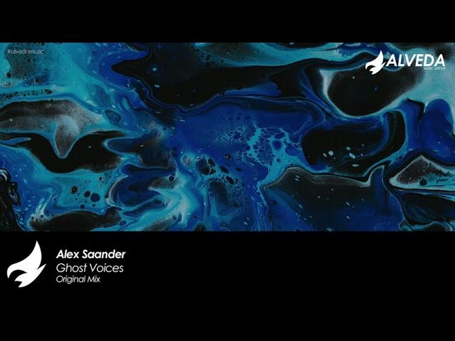 Alex Saander - Ghost Voices (Original Mix)