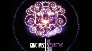 King Mez- The Diadem (My Everlasting Zeal)