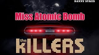 Miss Atomic Bomb   The Killers (Sub Español / Lyrics Ingles)