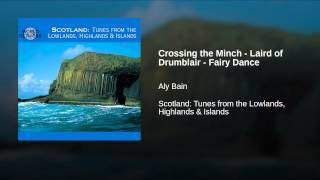 Crossing the Minch - Laird of Drumblair - Fairy Dance